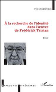 À la recherche de l'identité dans l'oeuvre de Frédérick Tristan