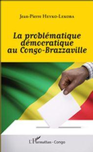 La problématique démocratique au Congo-Brazzaville