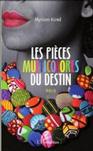 Les pièces multicolores du destin