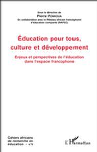 Education pour tous, culture et développement