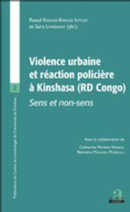 VIOLENCE URBAINE ET REACTION POLICIERE