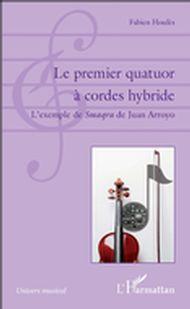 Le premier quatuor à cordes hybride