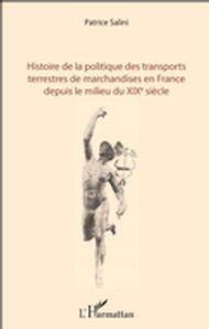 Histoire de la politique des transports terrestres de marchandises en France depuis le milieu du XIX