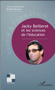 Jacky Beillerot et les sciences de l'éducation