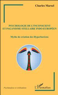 Psychologie de l'inconscient et paganisme stellaire indo-européen