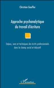 Approche psychanalytique du travail d'écriture