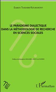 Le paradigme dialectique dans la méthodologie de recherche en sciences sociales