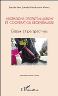 Migrations, décentralisation et coopération décentralisée