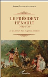 Le Président Hénault (1685-1770)