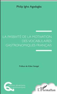 La passivité de la motivation des vocabulaires gastronomiques français