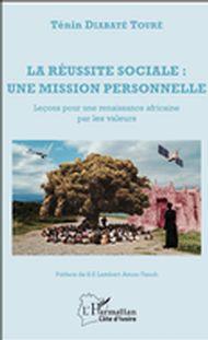 La réussite sociale : une mission personnelle