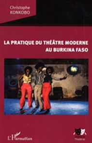 La pratique du théâtre moderne au Burkina Faso