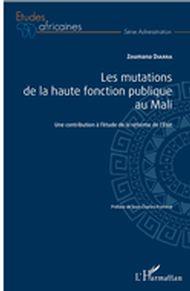 Les mutations de la haute fonction publique au Mali