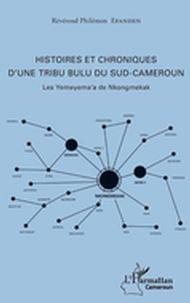 Histoires et chroniques d'une tribu bulu du Sud-Cameroun
