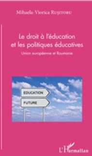 Le droit à l'éducation et les politiques éducatives