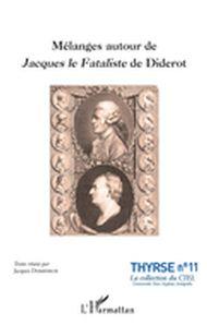 Mélanges autour de Jacques le Fataliste de Diderot