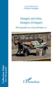 Images serviles, images critiques