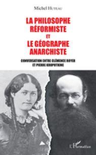 Philosophie réformiste et le géographe anarchiste (La)