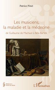 Les musiciens, la maladie et la médecine