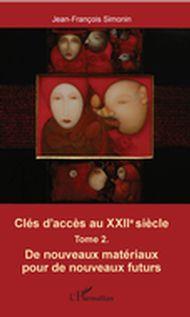 Clés d'accès au XXIIe siècle T.2