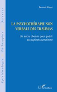 La psychothérapie non verbale des traumas
