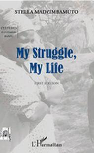 My Struggle, My Life