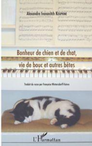 Bonheur de chien et de chat, vie de bouc et autres bêtes