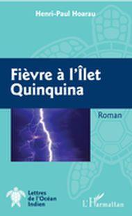 Fièvre à l'Ilet Quinquina