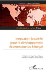 Innovation localisée pour le développement économique du Sénégal