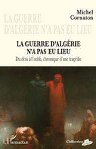 La guerre d'Algérie n'a pas eu lieu