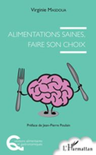 Alimentations saines, faire son choix