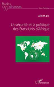 La sécurité et la politique des Etats-Unis d'Afrique