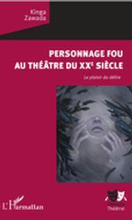 Personnage fou au théâtre du XXe siècle