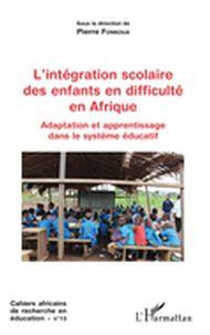 L'intégration scolaire des enfants en difficulté en Afrique