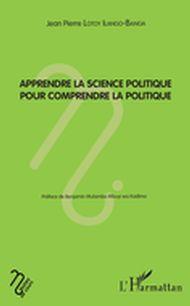 Apprendre la science politique pour comprendre la politique