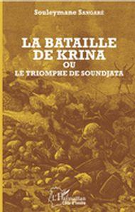La bataille de Krina où le triomphe de Soundjata