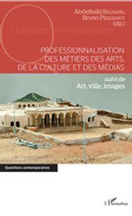 Professionnalisation des métiers des arts, de la culture et des médias