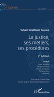 La justice, ses métiers, ses procédures 2ème édition