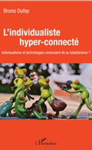 L'individualiste hyper-connecté