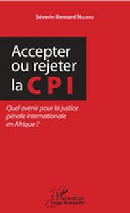 Accepter ou rejeter la CPI