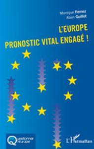 L'Europe pronostic vital engagé!