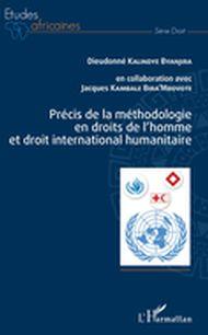 Précis de la méthodologie en droits de l'homme et droit inte
