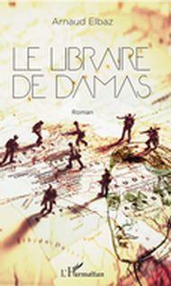 Le libraire de Damas