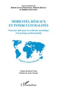 Mobilités, réseaux et interculturalités