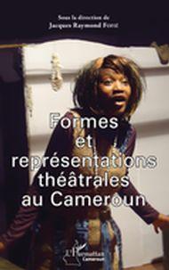 Formes et représentations théâtrales au Cameroun