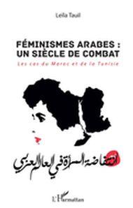 Féminismes arabes : un siècle de combat