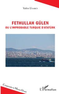 Fethullah Gülen ou l'improbable Turquie d'Atatürk