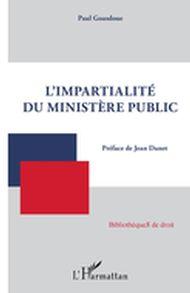 Impartialité du ministère public (L')