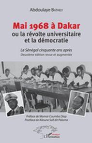 Mai 1968 à Dakar ou la révolte universitaire et la démocratie