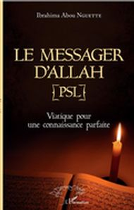 Le messager d'Allah (PSL)